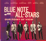 Our Point Of View - Blue Note All Stars