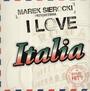 Przedstawia: I Love Italy - Marek    Sierocki