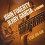 Live On Air - Jerry Garcia John Fogerty   & Friends