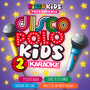 Disco Polo Kids - Karaoke vol. 2 - Disco Polo Kids
