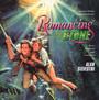 Romancing The Stone  OST - Alan Silvestri