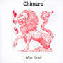 Holy Grail - Chimera
