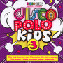 Disco Polo Kids vol. 3 - Disco Polo Kids
