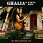 Let The Demons Out - Ghalia & Mama's Boys