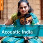 Rough Guide To Acoustic India - Rough Guide To...