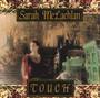 Touch - Sarah McLachlan