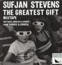 Greatest Gift - Sufjan Stevens