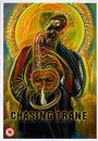 Chasing Trane: The John Coltrane Documentary - John Coltrane