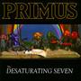 Desaturating Seven - Primus