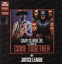 Come Together - Gary JR Clark .