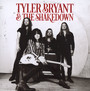 Tyler Bryant & The Shakedown - Tyler Bryant  & The Shake
