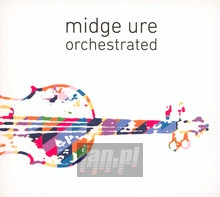 Orchestrated - Midge Ure