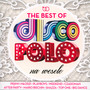 The Best Of Disco Polo Na Wesele - V/A