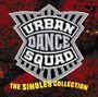 Singles Collection - Urban Dance Squad