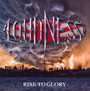 Rise To Glory - Loudness