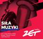 Siła Muzyki Radia Zet - Radio Zet: Siła Muzyki