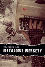Metalowe Wersety - Wojciech Lis