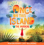 Once On This Isnland - The Musical - Once On This Island