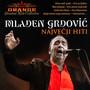 Najvecji Hiti / Mladen Grdovic - Mladen Grdović