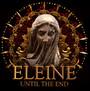 Until The End - Eleine