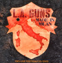 Made In Milan - L.A. Guns