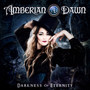 Darkness Of Eternity - Amberian Dawn