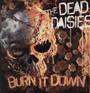 Burn It Down - Dead Daisies