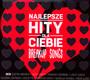 Najlepsze Hity Dla Ciebie - Breakup Songs - Najlepsze Hity Dla Ciebie