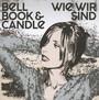 Wie Wir Sind - Bell, Book & Candle