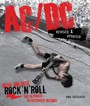 High Voltage Rock N Roll. The Ultimate Illustrated Hitstory - AC/DC