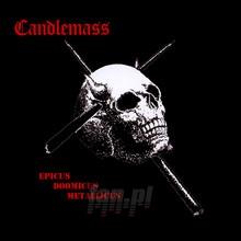 Epicus, Doomicus, Metallicus - Candlemass