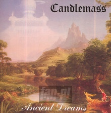 Ancient Dreams - Candlemass