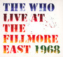 Live At The Fillmore East - The Who