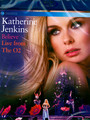Believe Live From The O2 - Katherine Jenkins