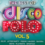 The Best Of Disco Polo vol. 5 - V/A