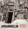 Arkhangelsk - Erik Truffaz / Marcello Giuliani / Marc Erbetta