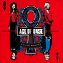 Classic Remixes - Ace Of Base