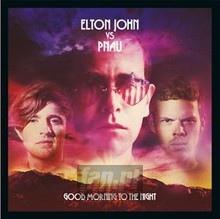 Good Morning To The Night - Elton vs Pnau