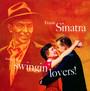 Songs For Swingin' Lovers - Frank Sinatra