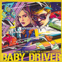 Baby Driver 2: The Score For A Score - V/A
