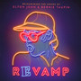 Revamp: Songs Of Elton John & Bernie Taupin - Tribute to Elton John