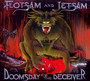 Doomsday For The Deceiver - Flotsam & Jetsam