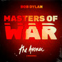 Masters Of War - Bob Dylan