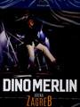 Arena Zagreb - Dino Merlin