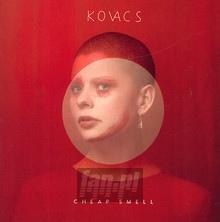 Cheap Smell - Kovacs