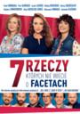 7 Rzeczy, Których Nie Wiecie O Facetach - Movie / Film