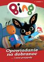 Bing, Część 4: Opowiadanie Na Dobranoc I Inne Przygody - Movie / Film
