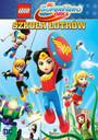 Lego DC Super Hero Girls: Szkoła Łotrów - Movie / Film