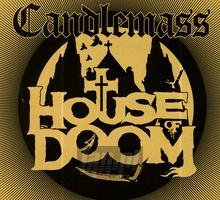 House Of Doom - Candlemass