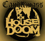 House Of Doom - Candlemass